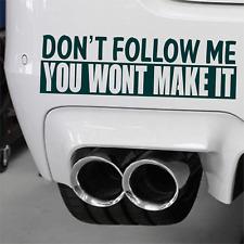 No me sigue Coche Calcomanía Vinilo Sticker Landrover 110 90 Toyota Hilux 4x4 Barro