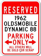 1962 62 OLDSMOBILE DYNAMIC 88 Parking Sign