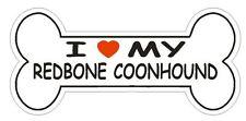 Love My Redbone Coonhound Bumper Sticker or Helmet Sticker D2535 Dog Bone Decal