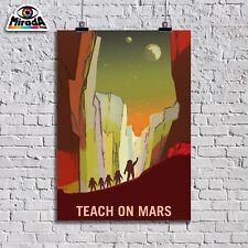 POSTER NASA MARTE ESPLORAZIONE MARS EXPLORERS TEACH ON MARS 05 TOP QUALITY