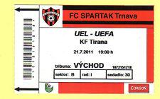 ORIG. TICKET EUROPA LEAGUE 11/12 Spartak Trnava-KF Tirana!!!