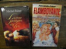 Michel Faber La rose pourpre et le Lys + Flamboyante les jours de gloire