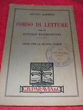 CORSO DI LETTURE SCUOLE ELEMENTARI QUARTA CLASSE GIULIO ALBERTI 1936 ITALY BOOK