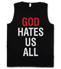 GOD HATES US ALL TANK TOP T-SHIRT - Kult Californication Hank Moody TV Duchovny