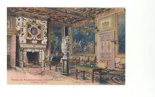 Early postcard Fontainbleau Palace Francis Ist Salon