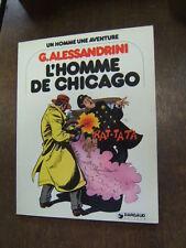 ALESSANDRINI / L HOMME DE CHICAGO  / DARGAUD / E O