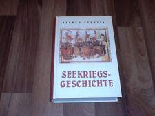 Alfred Stenzel -- SEEKRIEGSGESCHICHTE/Reprint nach Ausgabe von 1909