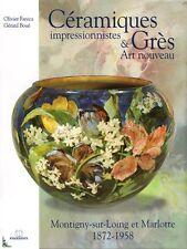 Céramiques Grès Impressionnistes Art Nouveau Montigny