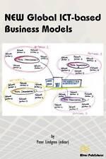 New Global Ict-Based Business Models by Lindgren, Peter