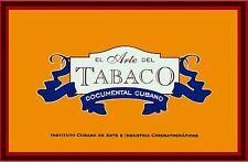 High Quality POSTER on Paper or Canvas.Decor movie art.Arte de Tabaco.Cigar.4330