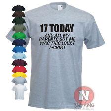 17 en la actualidad y todo lo que obtuvimos fue este miserable Camiseta divertida Fiesta Regalo De Cumpleaños