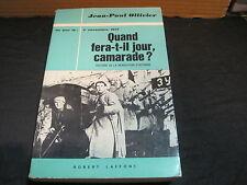 """""""Ce jour là""""/Jean Paul OLLIVIER: Quand fera-t-il jour camarade? 7/11/1917"""