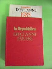LA REPUBBLICA DIECI ANNI 1976-1985.CRAXI MORO P2 MONDIALI BERLINGUER