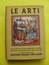 VAN LOON - LE ARTI - ED.BOMPIANI - 1956