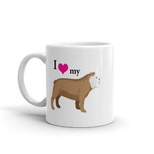 I love my bulldog coffee tea ceramic mug gift, bulldog mom dad gift