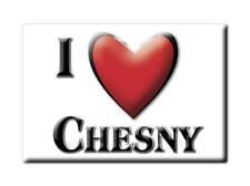 MAGNETS FRANCE - ÎLE DE FRANCE SOUVENIR AIMANT I LOVE CHESNY (MOSELLE)