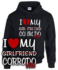 I LOVE MY Girlfriend CORRADO VR6 * kult Tuning Treffen 16v vw SATIRE SWEATSHIRT