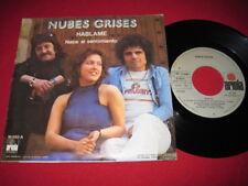 NUBES GRISES 45 PS - HABLAME - RARE IMPORT SPAIN  NM