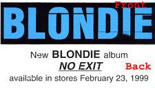 Blondie No Exit 2-sided promo guitar sticker (Feb. 1999) New + Debbie Harry
