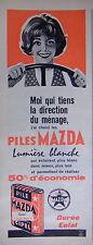 PUBLICITÉ 1961 PILES MAZDA LUMIÈRE BLANCHE 50% D'ÉCONOMIE DURÉE ÉCLAT