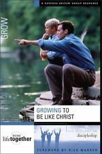Growing to Be Like Christ by Brett Eastman, Dee East...