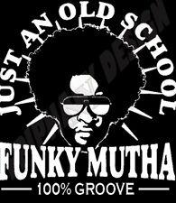 T-shirt Funk Funky mutha old school rare grooves Soul Disco Danse Fête R&B années 70