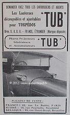 PUBLICITE ANCIENNE TUB LANTERNE POUR TORPEDO PHARE DE VOITURE 1912 FRENCH AD CAR