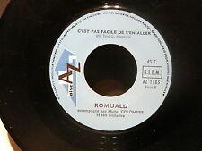 ROMUALD Bananza / c est pas facile de s en aller AZ1185 JUKE BOX