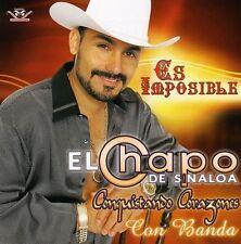 El Chapo De Sinaloa : Es Imposible CD