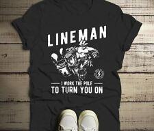 Men's Funny Lineman T-Shirt Work The Pole Shirt Turn You One Line Man Tee