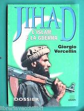 JIHAD L ISLAM E LA GUERRA Giorgio Vercellin Santa Imam