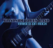 BLINDSIDE BLUES BAND: RAISED ON ROCK CD - DIGIPACK (AWESOME GUITAR ROCKER)