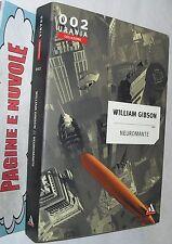 william gibson NEUROMANTE urania collezione 002 ( 2003 )