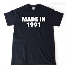 Made In 1991 T-shirt Funny Birthday Gift Idea Tee Shirt