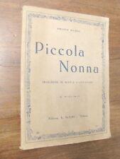 PICCOLA NONNA henny koch a. solmi editore 1941 - 231 pg