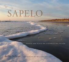 Sapelo: People and Place on a Georgia Sea Island by Sullivan, Buddy