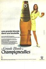 """PUBLICITE  1969  CHAMPIGNEULLES bière """"UNE GRANDE BLONDE"""" dans une bouteille"""