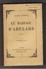 LE MARIAGE D'ABELARD JULES PERRIN CHARPENTIER 1921