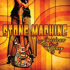 "STONE MACHINE: ""AMERICAN HONEY"" CD (AWESOME RETRO HARD ROCK RIFF-MACHINE)"