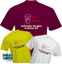 TECHNICALLY THE GLASS IS ALWAYS FULL - T Shirt, Sheldon, Uni, Half, Air, Quality