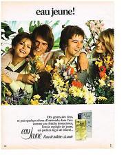PUBLICITE   1973    EAU JEUNE eau de toilette vivante