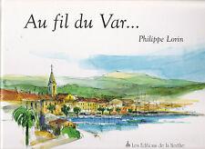 Au Fil Du Var ¤ Philippe Lorin