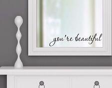 YOU'RE BEAUTIFUL - vinyl wall decal sticker bathroom mirror inspirational art-AQ