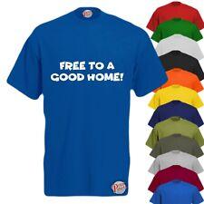 6abb229ae FREE TO A GOOD HOME Mens Funny T-Shirt, Slogan Tee Rude Joke Gift