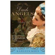 DARK ANGELS a novel by Karleen Koen FREE SHIPPING historical paperback book