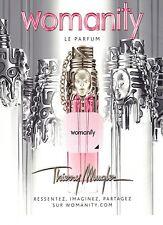 PUBLICITE ADVERTISING 2011   THIERRY MUGLER ressentez le parfum womanity