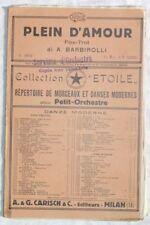 '30 BARBIROLLI PLEIN D'AMOUR SPARTITI MUSICA ORCHESTRA
