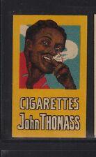 Ancienne étiquette allumettes Belgique Cigaretes John Thomass