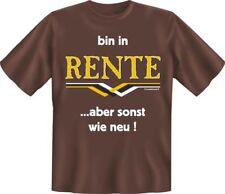 T-Shirt bin in Rente ... aber sonst wie neu Ruhestand Pension S M L XL XXL XXXL