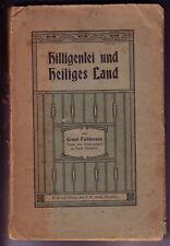 Ernst Feddersen: Hilligenlei und Heiliges Land. 1907.